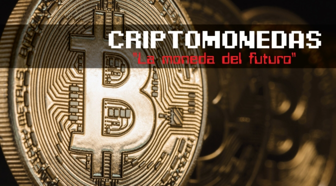 Adiós dinero físico, las criptomonedas se abren camino