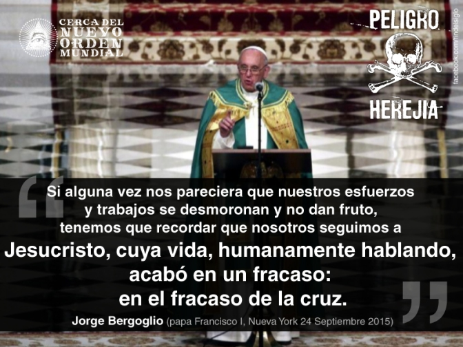 """Francisco y su blasfemia: """"El fracaso de la cruz"""""""
