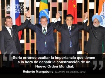 """""""Sería erróneo ocultar la importancia que tienen a la hora de debatir la construcción de un Nuevo Orden Mundial."""""""
