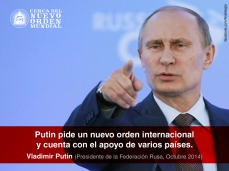 Putin pide un nuevo orden internacional y cuenta con el apoyo de varios países.