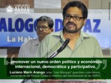 """""""...promover un nuevo orden político y económico internacional, democrático y participativo."""""""