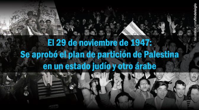 29 de Noviembre 2015: A 68 años del plan de partición de Palestina