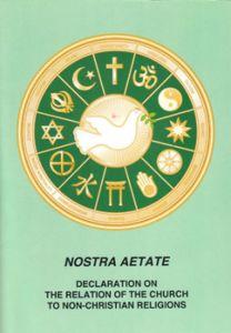 """Nostra Aetate: """"Declacarión de la relación de la Iglesia con las religiones no cristianas"""""""