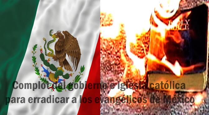 México, persecución y crecimiento de evangélicos