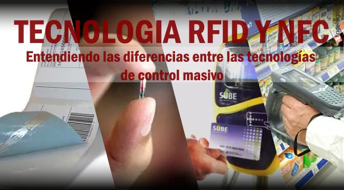 Diferencias entre tecnología NFC y RFID