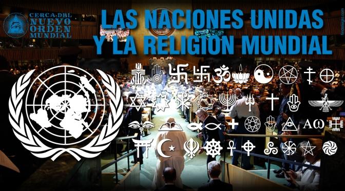 La ONU y la Religión Mundial