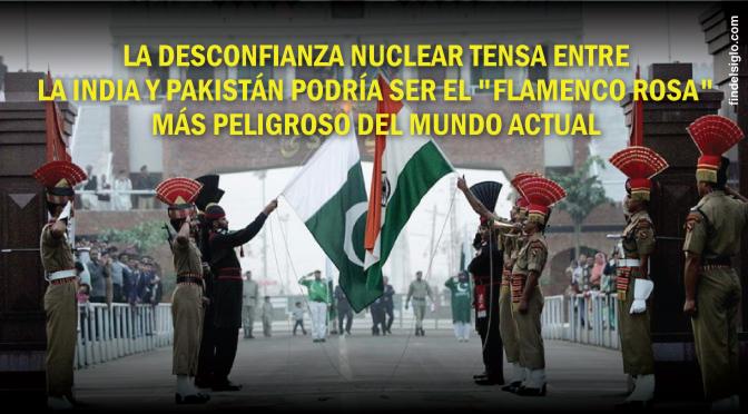 Tensión nuclear entre India y Pakistan