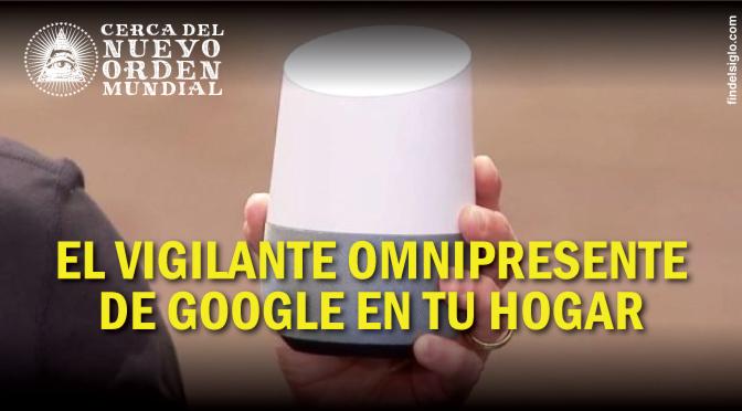 'Google Home'el cerebro que vigilará tu hogar