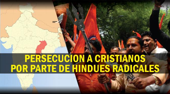India: Extremistas hindúes torturan cristianos y queman sus casas