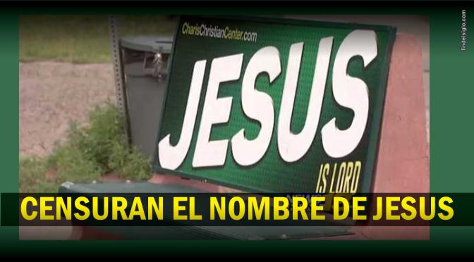 [EE.UU] Prohíben el nombre de Jesús en avisos callejeros