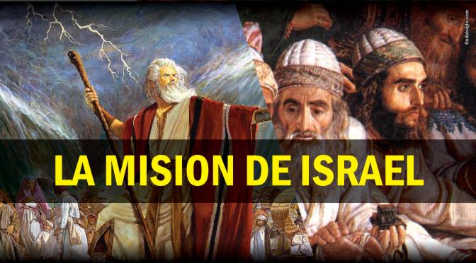 La misión de Israel en los planes de Dios