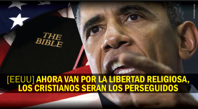 "Para Obama la libertad religiosa es sinónimo de ""homofobia e islamofobia"""