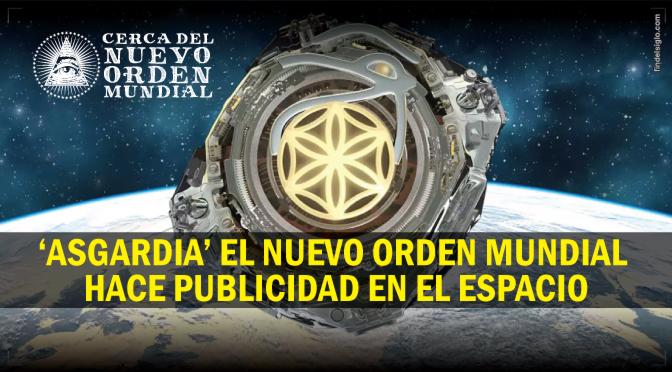 'ASGARDIA' Una nación espacial que represente a toda la humanidad