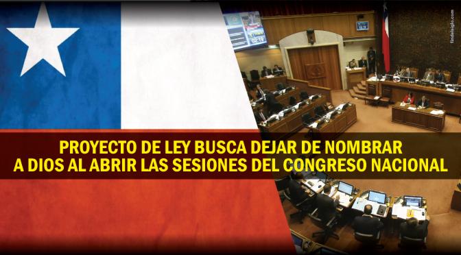 """[Chile] Buscan quitar """"Dios"""" de las sesiones del Congreso"""
