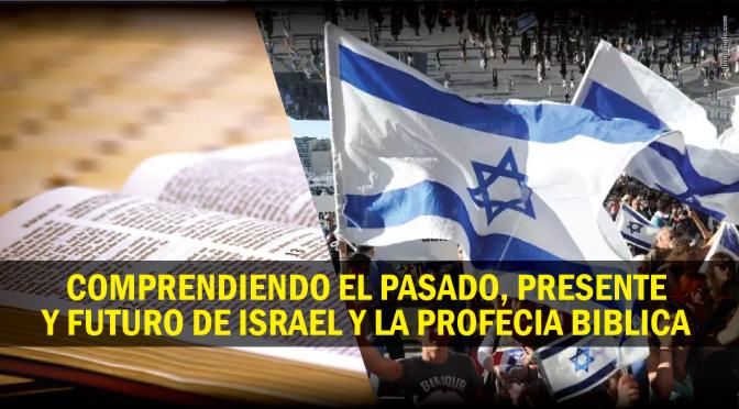 ISRAEL Y LOS ULTIMOS ACONTECIMIENTOS