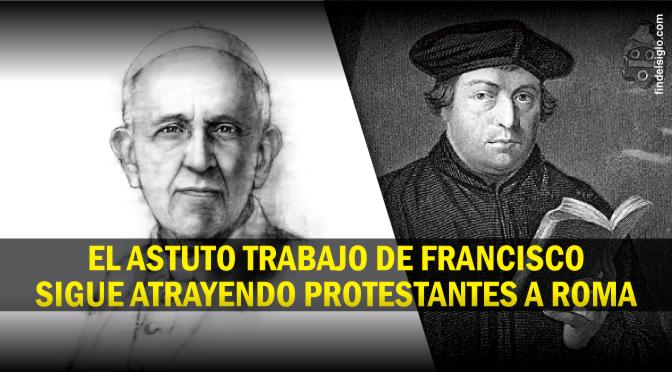 El papa Francisco y su 'dulce' discurso sobre Lutero