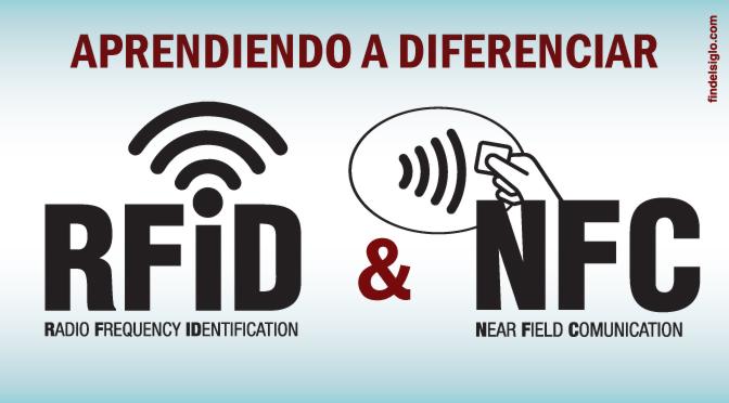Diferencias entre tecnologías RFID y NFC