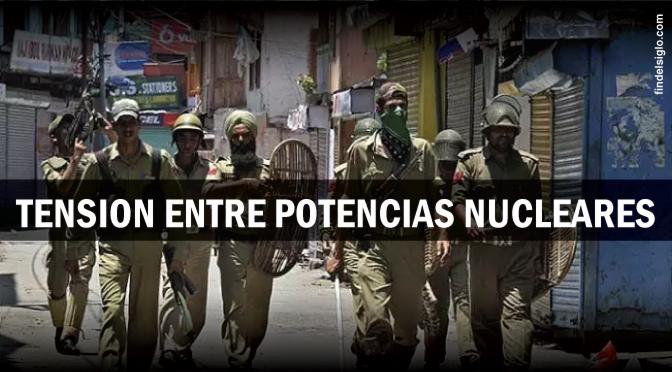 India y Pakistán están de nuevo al borde de la guerra