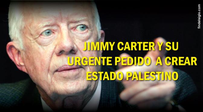 [EE.UU] Jimmy Carter pide a Obama dividir la tierra de Israel antes de que asuma Trump