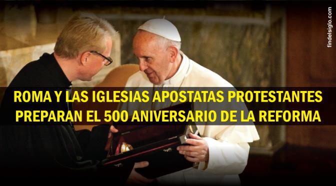Preparación para las celebraciones ecuménicas a 500 años de la Reforma Protestante