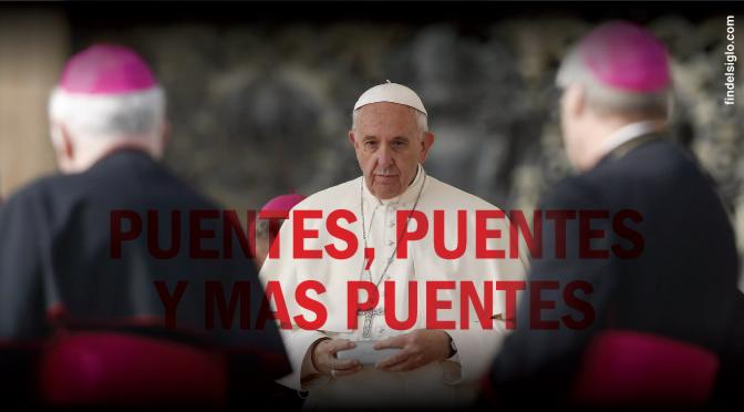 """El papa Francisco insta a """"construir puentes"""" y no muros"""