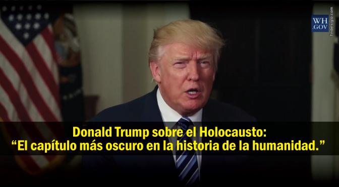"""Discurso de Trump en el Día de Recuerdo del Holocausto: """"No se puede ignorar las amenazas de exterminación de Israel"""""""