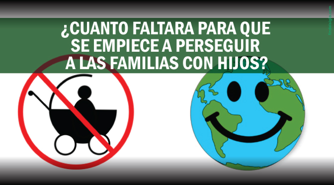 Cambio climático: ¿Ahora se buscará que las familias no tengan hijos?