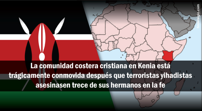 [Kenia] Yihadistas decapitan 13 cristianos