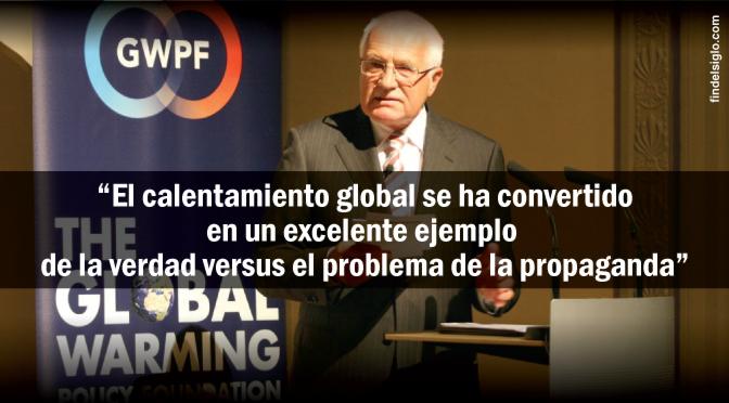 El ex-presidente checo hace estallar el cambio climático: 'es propaganda'
