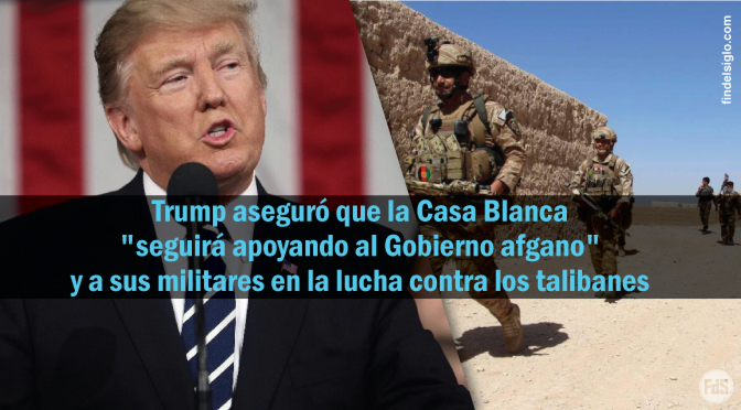 """Trump descarta que EE.UU. se retire de Afganistán y los talibanes prometen """"un cementerio"""""""