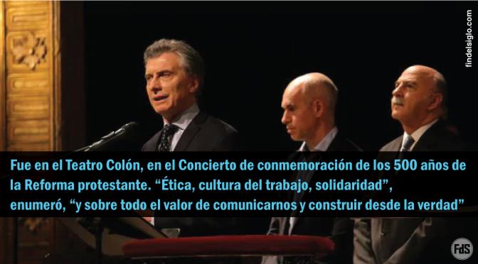 [Argentina] El presidente argentino participó de un evento de conmemoracion de los 500 años de la reforma protestante