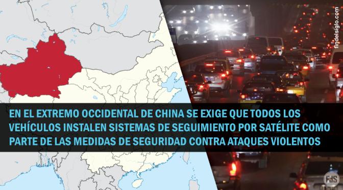 [China] Prefectura realizará un seguimiento de los vehículos por satélite como medida de seguridad