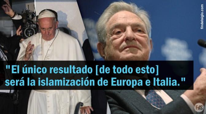 """Exsacerdote: """"Los grandes globalistas izquierdistas como Soros están en el centro del pontificado de Francisco"""""""