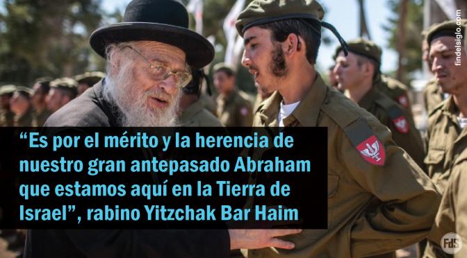 """[Israel] Rabino Bar Haim a los soldados: """"ustedes son la fuerza que traerá al mesías"""""""