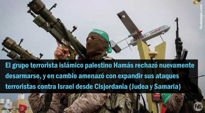 Hamás rechaza desarmarse y promete atacar a Israel