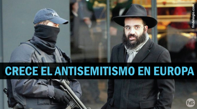 ¿Es Europa un lugar cada vez más peligroso para los judíos?