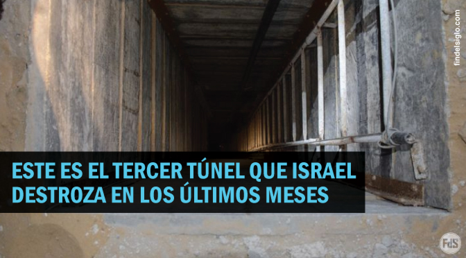 [Israel] Fuerzas militares destrozan un importante túnel de Hamas