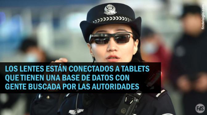 [China] La policía usa anteojos con reconocimiento facial para encontrar sospechosos