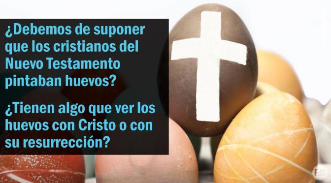 El origen del 'Huevo de Pascuas'