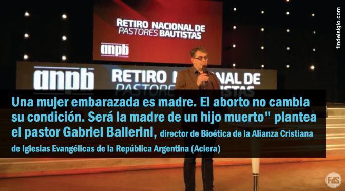 """[Argentina] Evangélicos: """"Se busca cosificar al embrión para que duela menos la decisión de abortar"""""""