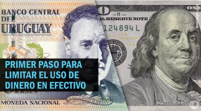 [Uruguay] Se prohirá pagar en efectivo compras mayores a U$S 5.000