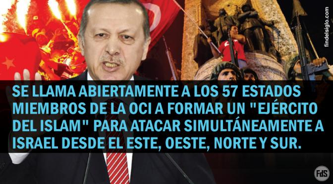 """Resuenan los tambores de Ezequiel 38: Erdogan urge un """"Ejército del Islam"""" para pelear contra Israel"""