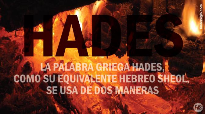 Explicación bíblica del término 'Hades' y 'Sheol'