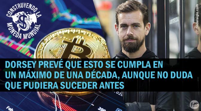 Para el CEO de Twitter, Bitcoin será la moneda única y global