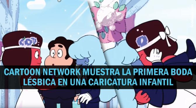 Cartoon Network se suma al adoctrinamiento LGBT
