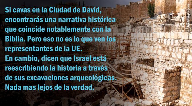 La Unión Europea tiene como objetivo adueñarse de las excavaciones arqueológicas en la Ciudad de David