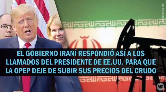 Irán: Trump no debe interferir en los asuntos de Medio Oriente si quiere petróleo a bajo precio