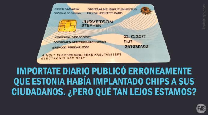 """[Estonia] Tarjetas de identificación incorporan microchips para dar """"identidad digital"""": Banca, votaciones, salud y más…"""