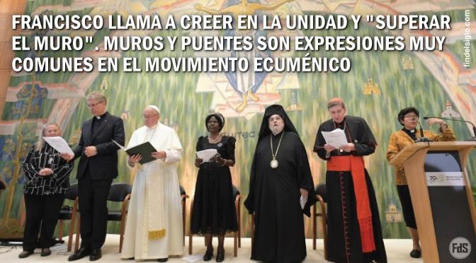 [Suiza] Celebraciones por el 70 Aniversario de la fundación del Consejo Mundial de Iglesias. Avances en la agenda ecuménica con el papa Francisco a la cabeza