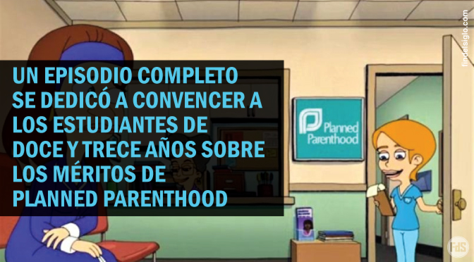 Programa animado de Netflix promueve el aborto y a Planned Parenthood